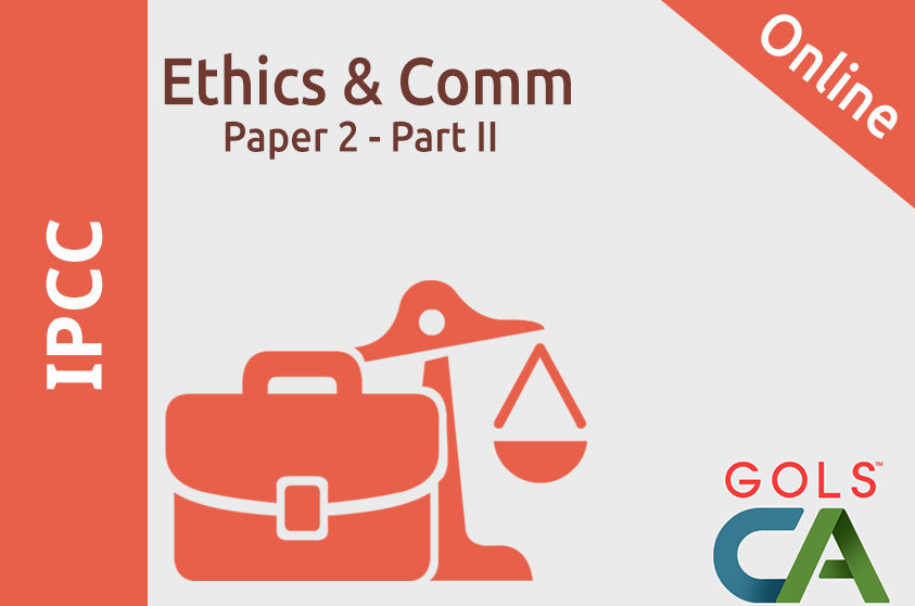 Paper 2 - Part II - Ethics and Communication (Old Syllabus)