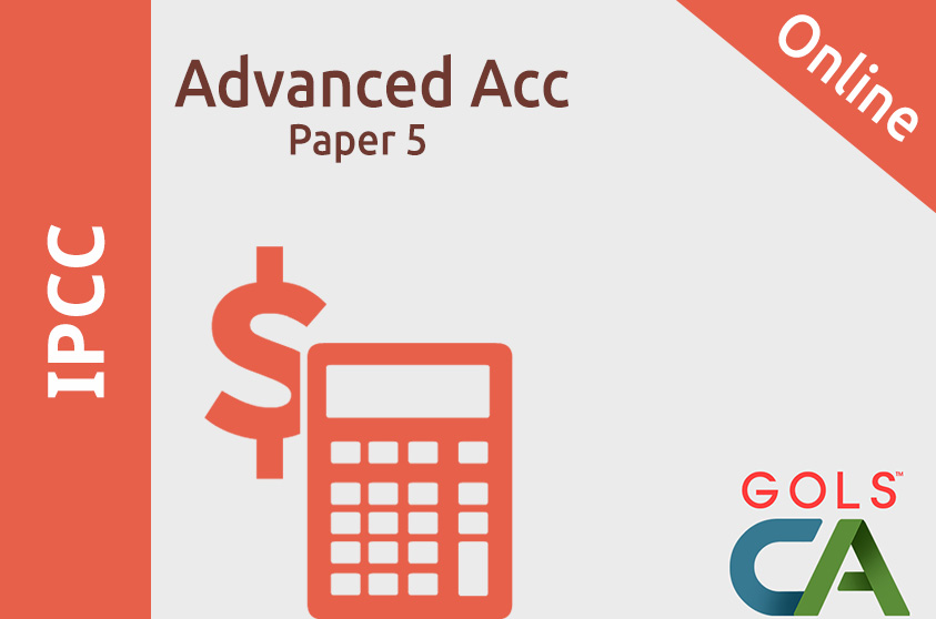 Paper 5 - Advanced Accounting  ( Old Syllabus )