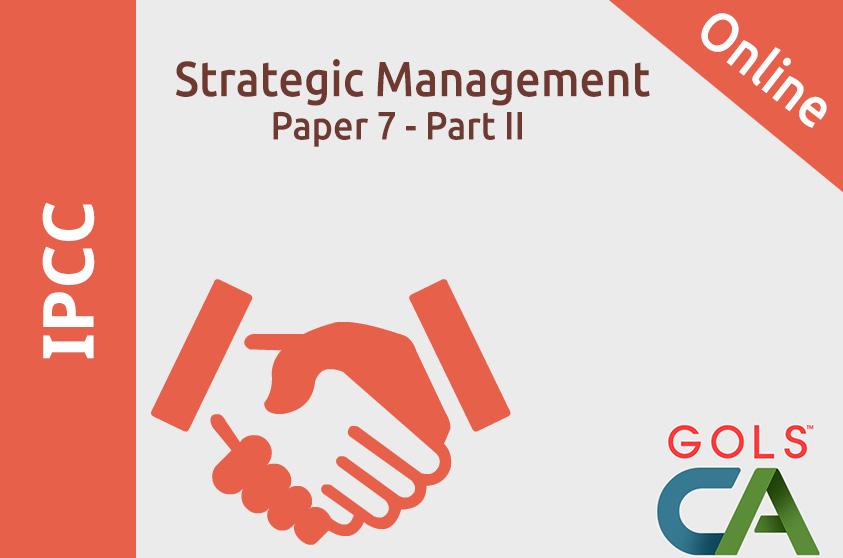 Paper 7 Part II Strategic Management